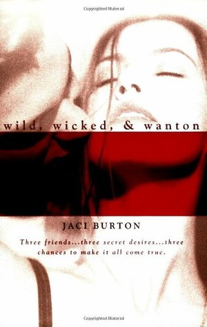Book Review: Jaci Burton's Wild, Wicked, & Wanton
