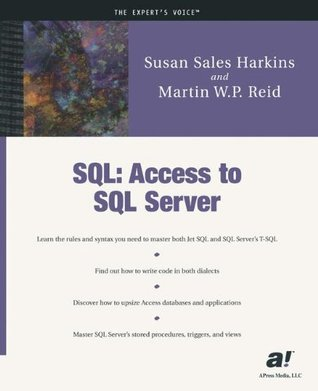 SQL: Access to SQL Server Susan Sales Harkins