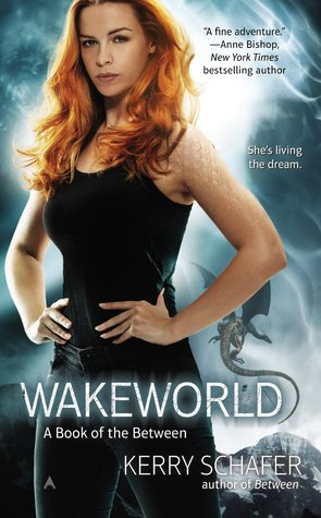 Wakeworld (The Between, #2)