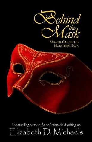 Behind The Mask (Horstberg Saga #1)