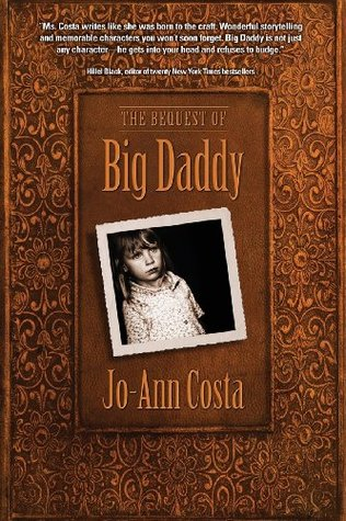 The Bequest of Big Daddy Jo-Ann Costa
