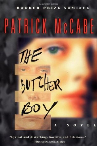 a literary analysis of the butcher boy by patrick mccabe Immediately download the the butcher boy summary, chapter-by-chapter analysis, book notes, essays, quotes, character descriptions, lesson plans, and more - everything.