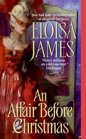 An Affair Before Christmas (Desperate Duchesses, #2)