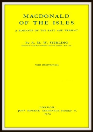 MacDonald of the Isles  by  A.M.W. Stirling