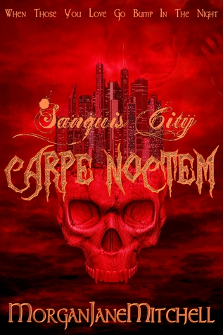 Carpe Noctem (Sanguis City 2)
