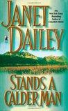Stands A Calder Man (Calder Saga #2)