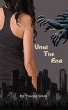 Until the End (Quarantined, #1)