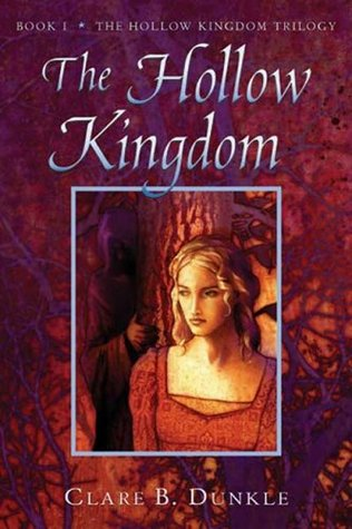 The Hollow Kingdom (The Hollow Kingdom Trilogy, #1)