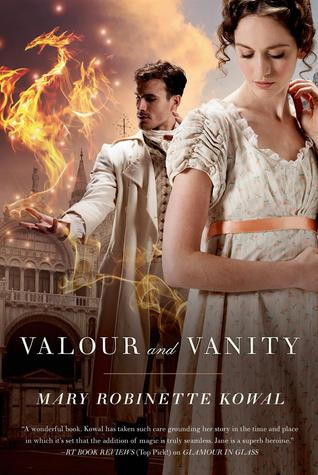 Valour and Vanity (Glamourist Histories, #4)
