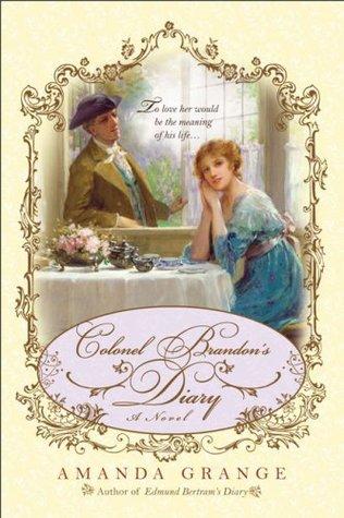 Colonel Brandon's Diary (Jane Austen Heroes, #5)
