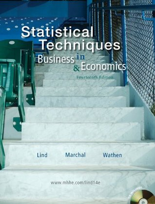 Loose-leaf Statistical Techniques in Business and Economics with Student CD  by  Douglas Lind