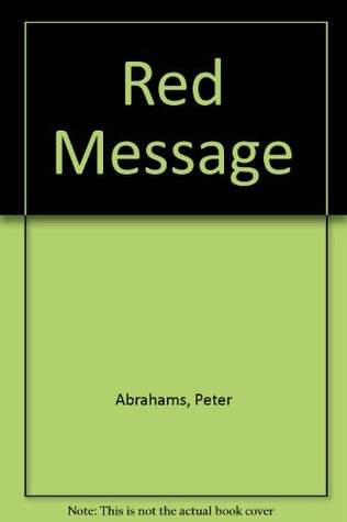 The Red Message  by  Peter Abrahams