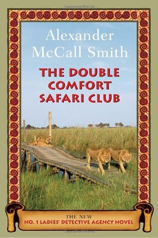 The Double Comfort Safari Club (No. 1 Ladies Detective Agency, #11)