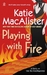 Playing With Fire (Silver Dragons #1) by Katie MacAlister