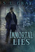 Immortal Lies
