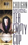 Tea from an Empty Cup (Artificial Reality Division, #1)