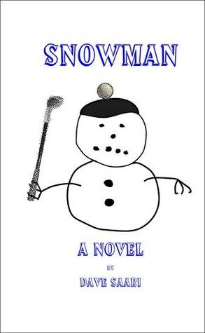 Snowman  by  Dave Saari