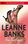Underfoot by Leanne Banks