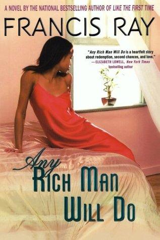 Any Rich Man Will Do