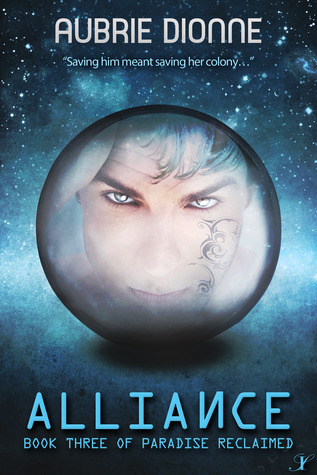 Alliance (Paradise Reclaimed #3)