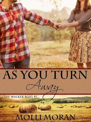 As You Turn Away (The Walker Boys #1)