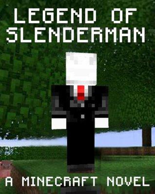 Legend of Slenderman: A Minecraft Novel Gamerlife Publishing