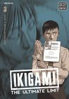 Ikigami: The Ultimate Limit, Volume 3 (Ikigami, #3)