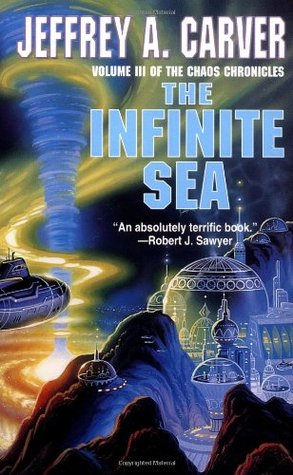 The Infinite Sea (Chaos Chronicles #3) - Jeffrey A. Carver