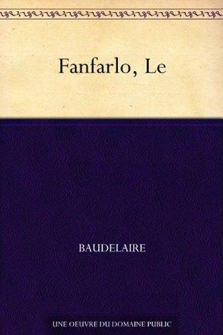 Fanfarlo, Le Charles Baudelaire