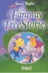 The Faraway Tree Stories (The Faraway Tree #1-3)