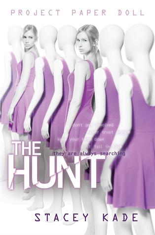The Hunt (Project Paper Doll, #2)