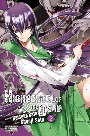 Highschool of the Dead, Vol. 2 (Highschool of the Dead, #2)