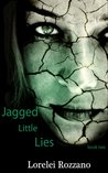 Jagged Little Lies