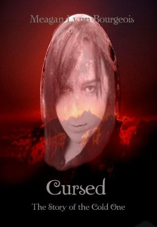 Cursed  by  Meagan Bourgeois