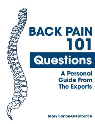 Back Pain - 101Questions Mary Barton-Greatbatch