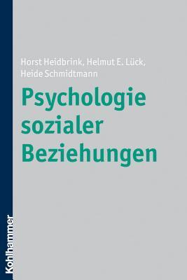 Psychologie Sozialer Beziehungen Horst Heidbrink