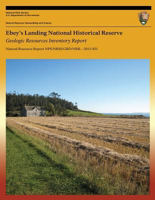 Ebey?s Landing National Historical Reserve Geologic Resources Inventory Report U.S. National Park Service