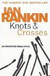 Knots and Crosses (Inspector Rebus, #1)