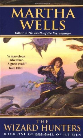 the Wizard Hunters (The Fall of Ile-Rien #1)