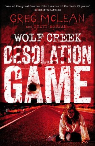 Desolation Game (Wolf Creek, #2)