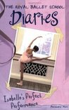 Isabelle's Perfect Performance (The Royal Ballet School Diaries, #3)