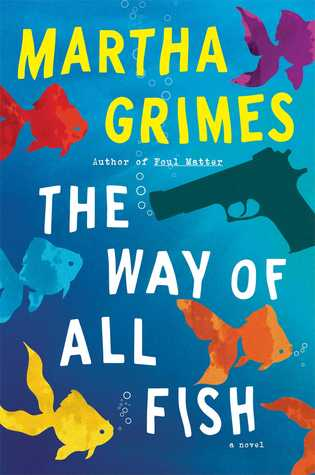 The Way of All Fish: A Novel (2014)