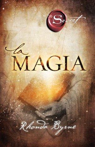 La magia (El secreto, #3)