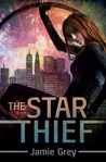The Star Thief (Star Thief Chronicles, #1)