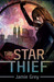 The Star Thief (Star Thief ...
