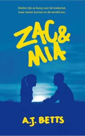 Zac & Mia – A.J. Betts