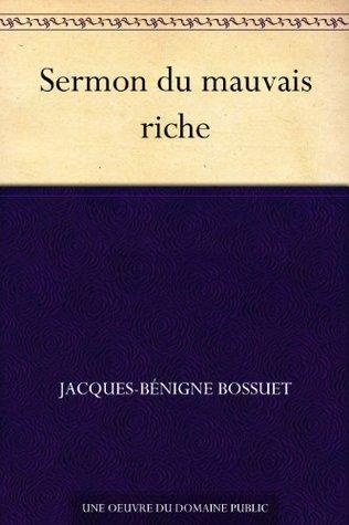 Sermon du mauvais riche  by  Jacques-Bénigne Bossuet