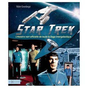 Star Trek - L'histoire non officielle de toute la saga intergalactique. Crédit : goodreads. http://goo.gl/b16wOi