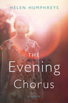 The Evening Chorus: A Novel