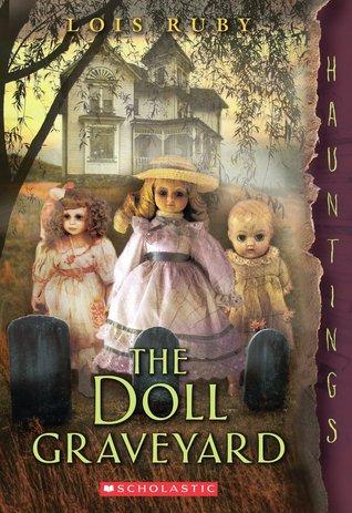 The Doll Graveyard: A Hauntings Novel (2014)